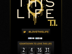 T.I. 'Love This Life' Countdown